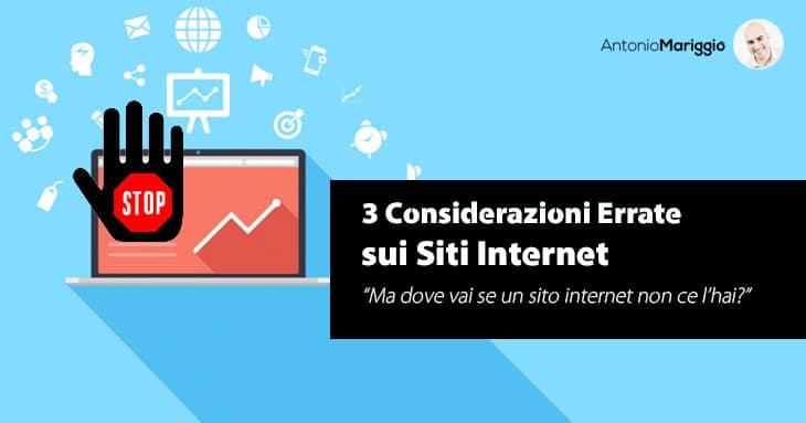 Antonio Mariggiò -Sito Internet - 3 Considerazioni Errate