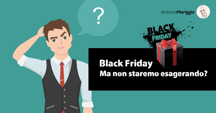 black friday antonio mariggio