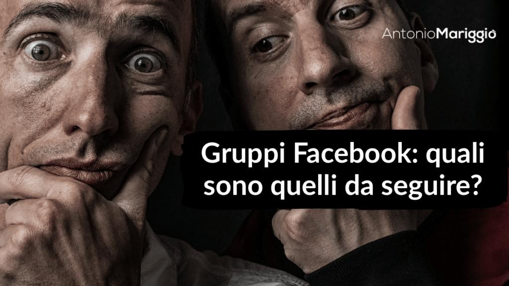 Gruppi Facebook | Antonio Mariggiò